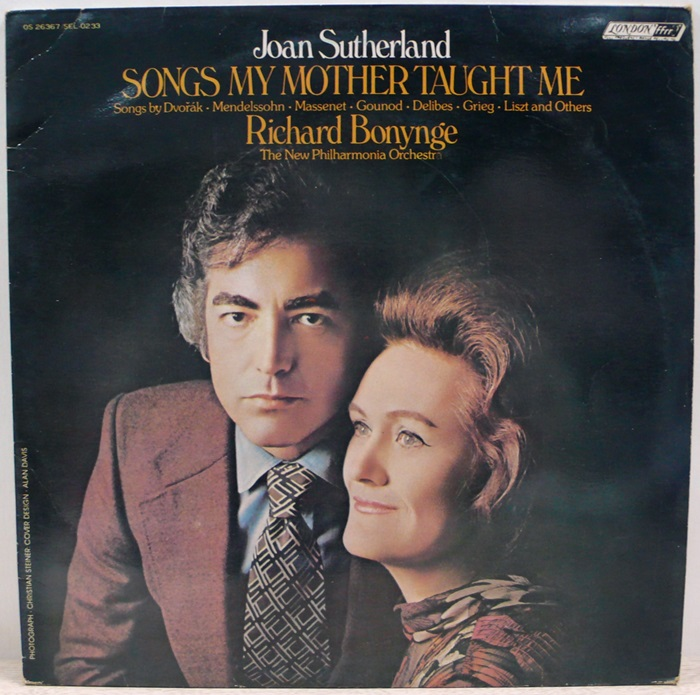 Joan Sutherland / SONGS MY MOTHER TAUGHT ME