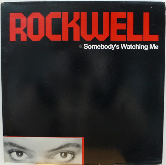 ROCKWELL / Somebody's Watching Me