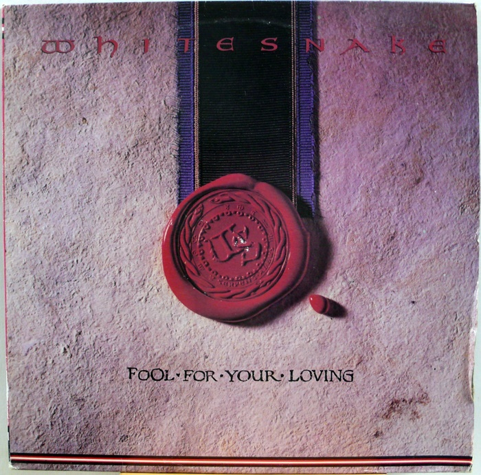 WHITESNAKE / FOOL FOR YOUR LOVING