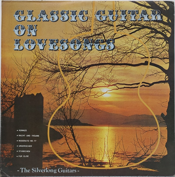 CLASSIC GUITAR ON LOVESONGS / THE SILVERLONG GUITARS