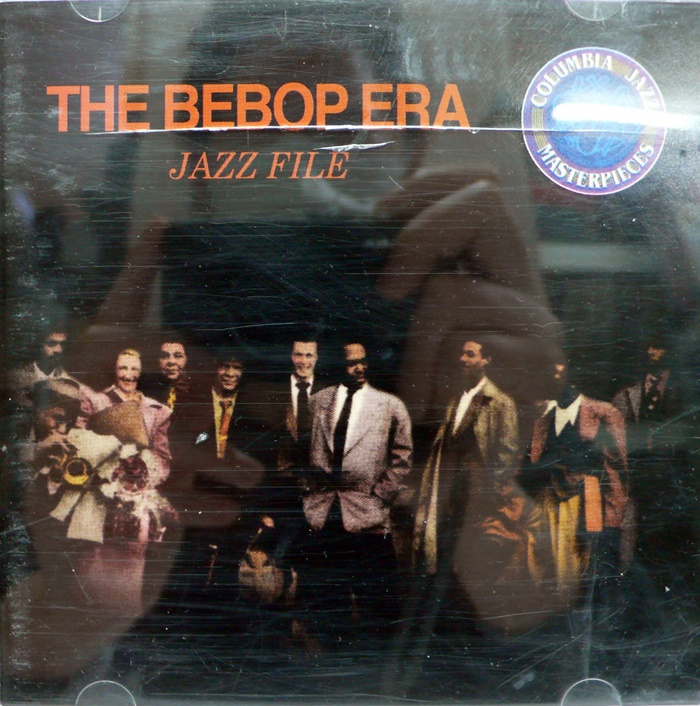 THE BEBOP ERA / JAZZ FILE