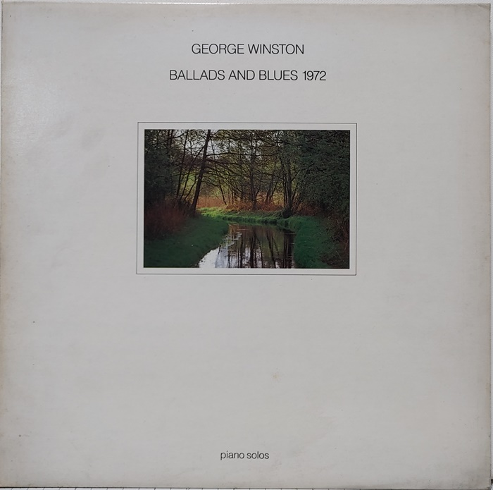 George Winston / Ballads And Blues 1972