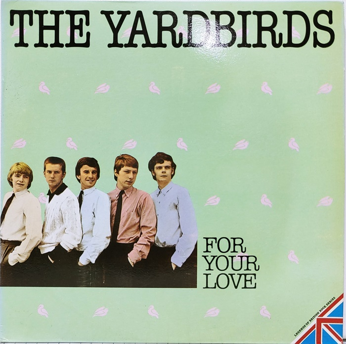 THE YARDBIRDS / FOR YOUR LOVE